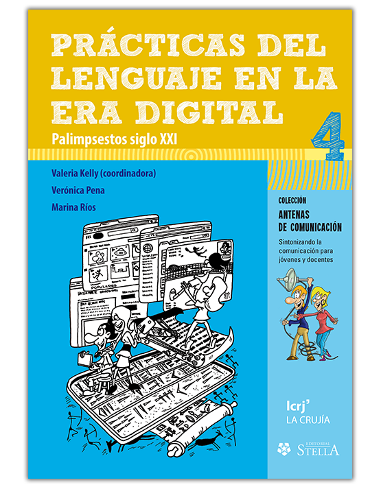 Prácticas del lenguaje en la era digital