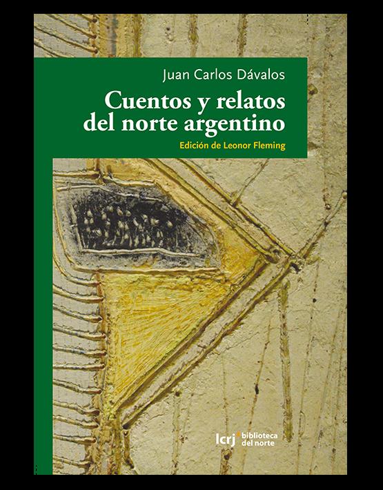 Cuentos y relatos del norte argentino