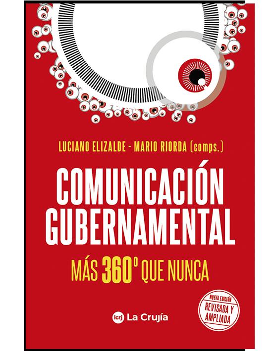 Comunicación gubernamental más 360º que nunca