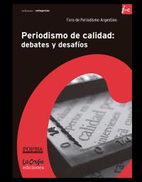 Periodismo de calidad: debates y desafíos