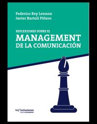 Reflexiones sobre el management de la comunicación