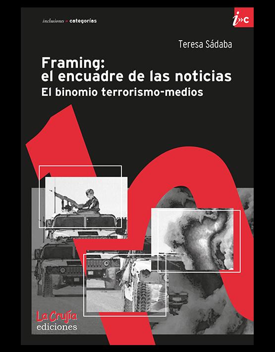 Framing: El encuadre de las noticias
