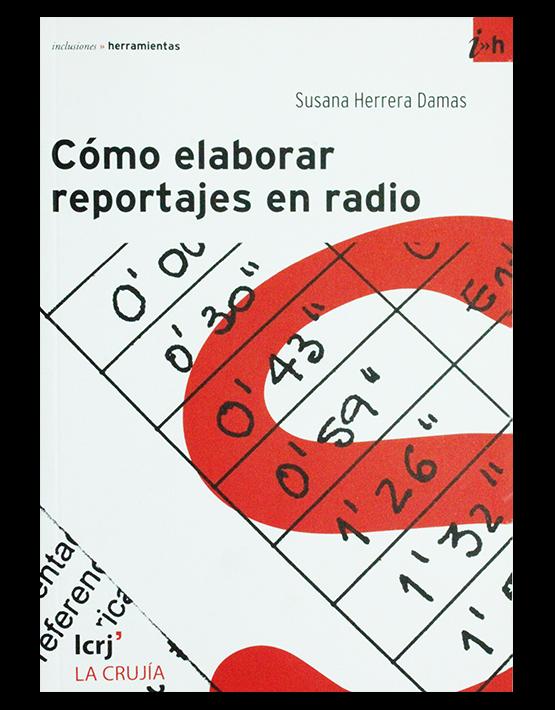 Cómo elaborar reportajes en radio
