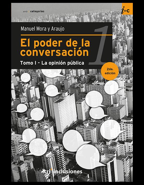 El poder de la conversación. Tomo I