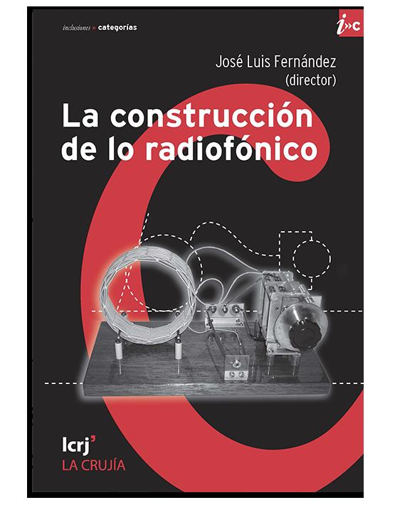 La construcción de lo radiofónico