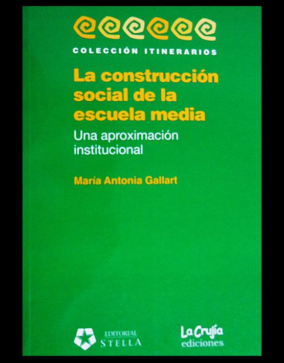 La construcción social de la escuela media