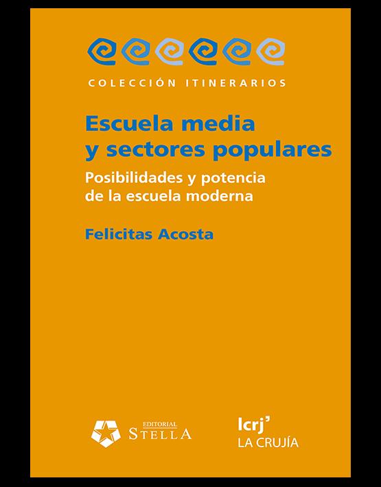 Escuela media y sectores populares