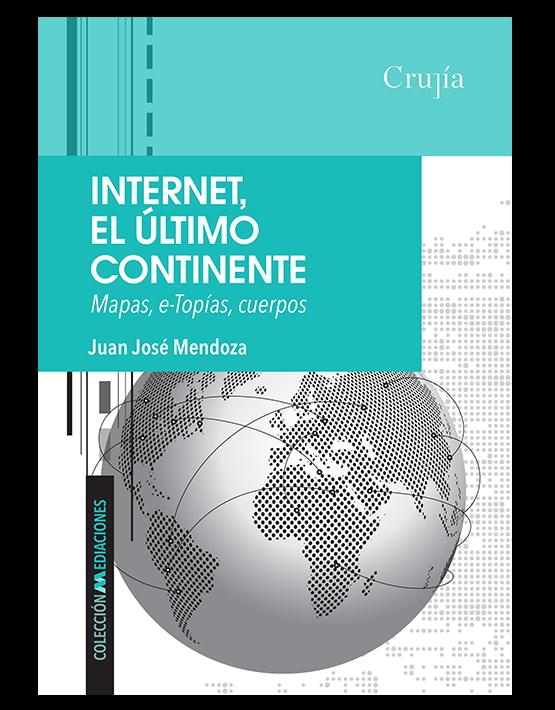 Internet, el último continente