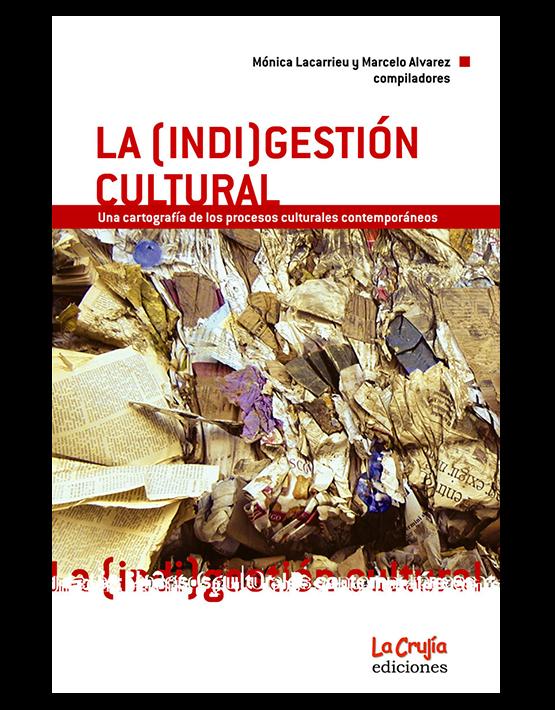 La (indi)gestión cultural