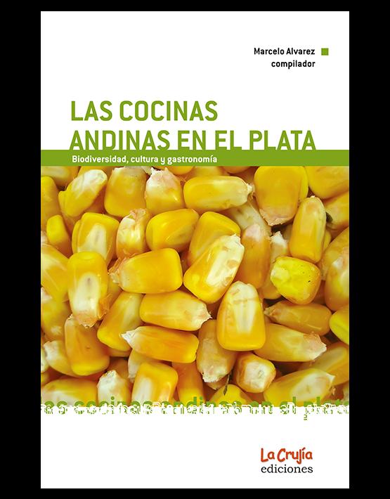 Las cocinas andinas en el plata