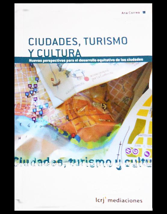 Ciudades, turismo y cultura