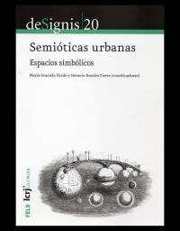 De Signis 20 – Semióticas urbanas