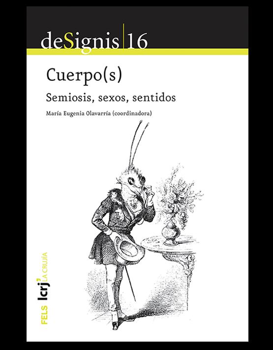 De Signis 16 – Cuerpo(s) Sexos, sentidos, semiosis