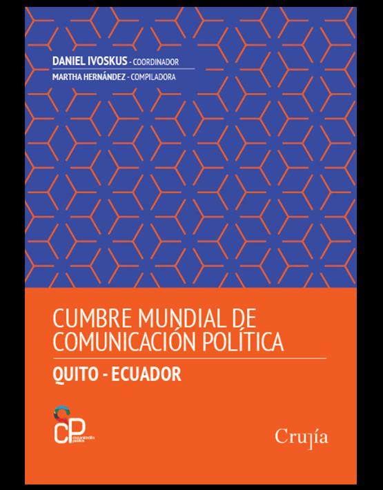 X Cumbre mundial de comunicación política. (Quito - Ecuador)