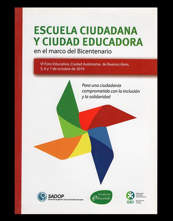 Escuela ciudadana y ciudad educadora en el marco del bicentenario