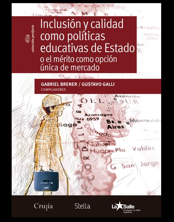 Inclusión y calidad como políticas educativas de Estado