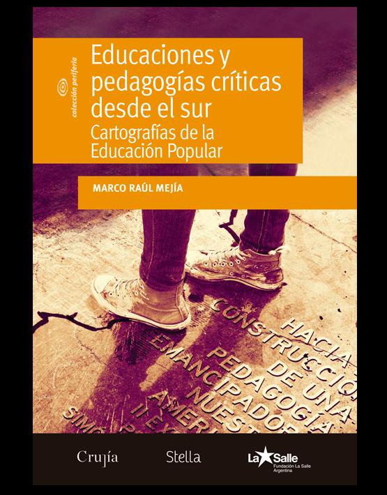 Educaciones y pedagogías críticas desde el sur