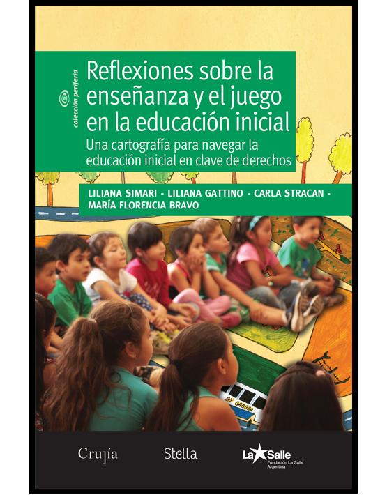 Reflexiones sobre la enseñanza y el juego en la educación inicial