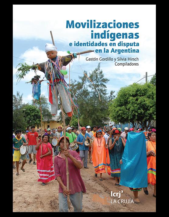 Movilizaciones indígenas e identidades en disputas en la Argentina