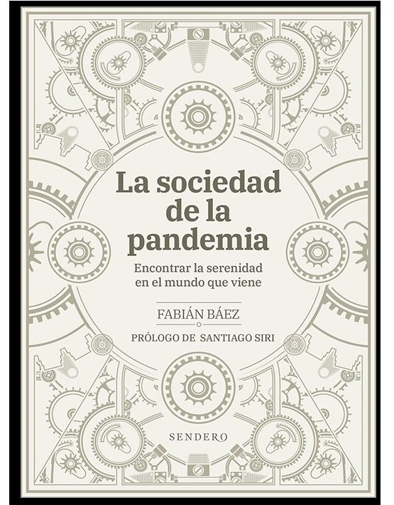 La sociedad de la pandemia