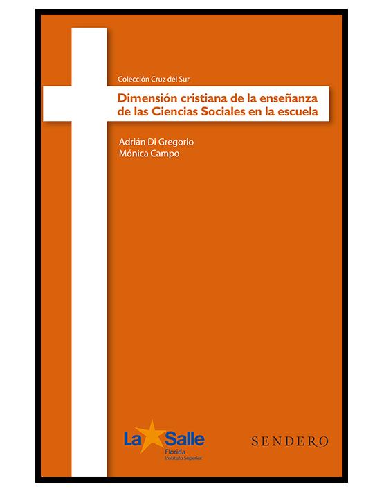 Dimensión cristiana de la enseñanza de las Ciencias Sociales en la escuela