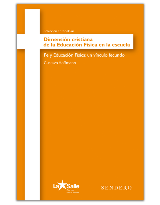 Dimensión cristiana de la Educación Física en la escuela