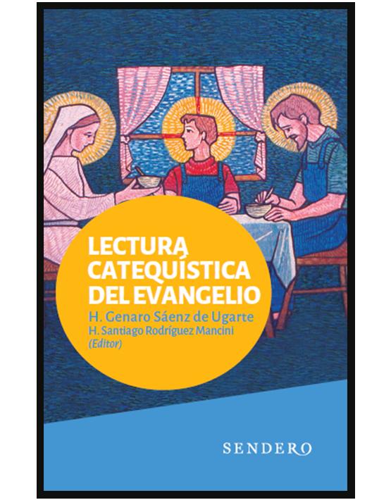 Lectura catequística del evangelio