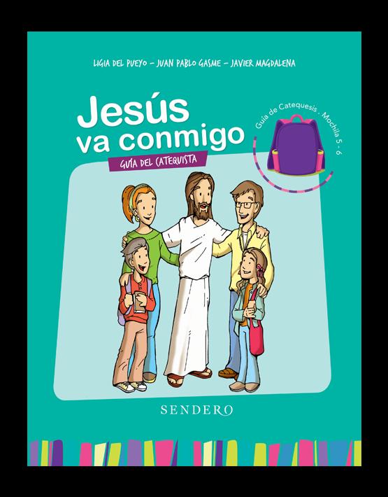 Guía del catequista. Mochila 5 y 6