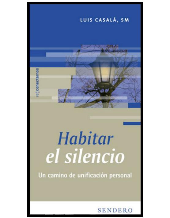 Habitar el silencio