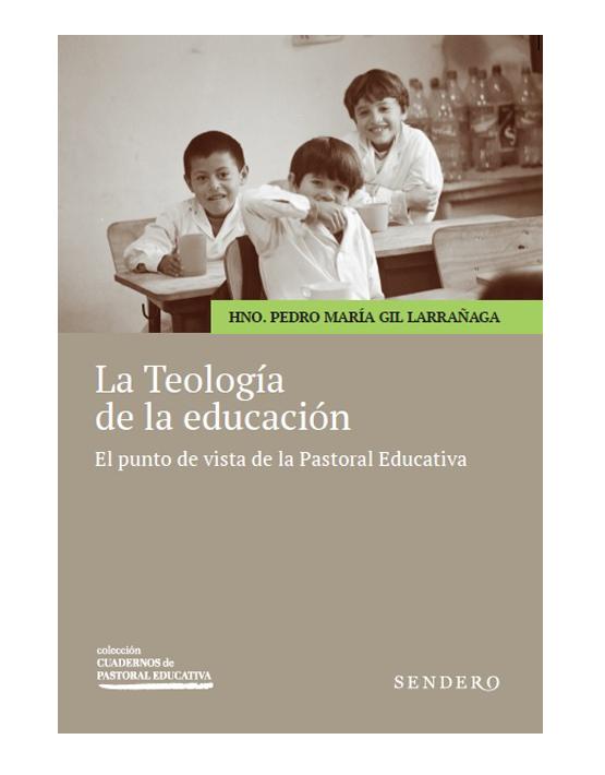 La Teología de la educación