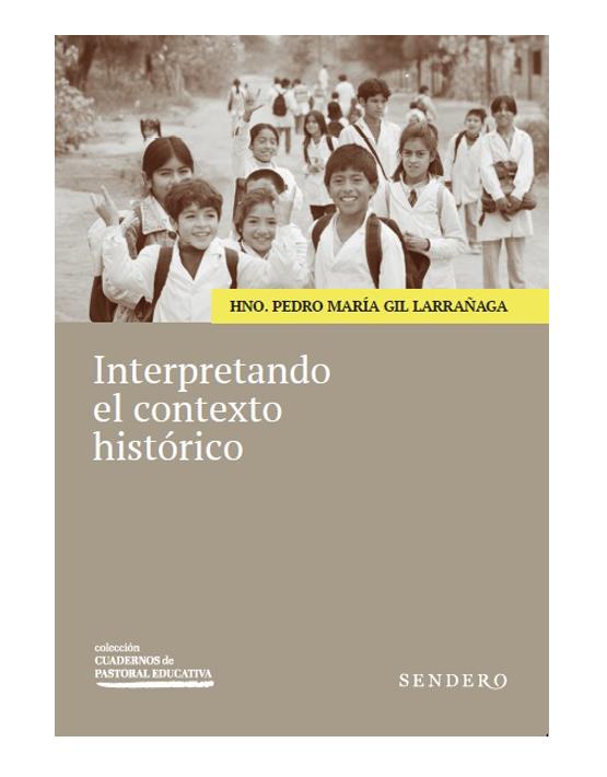 Interpretando el contexto histórico
