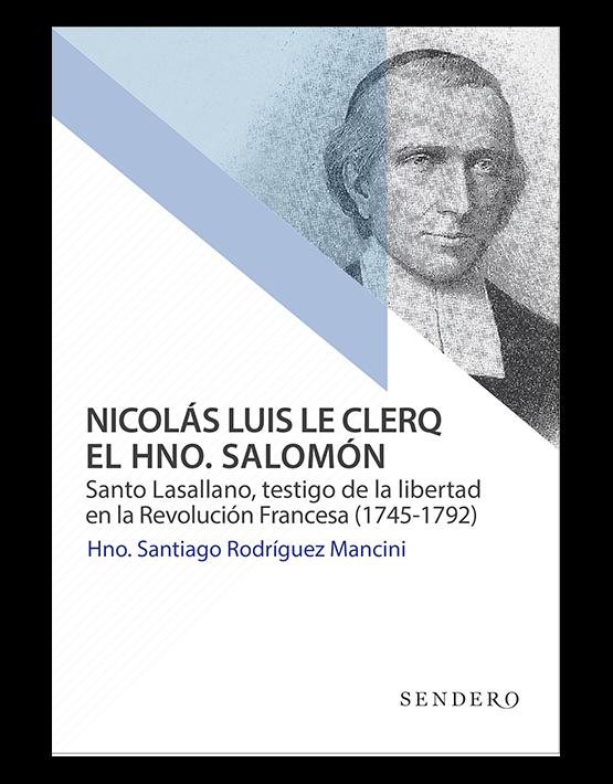Nicólas Le Clerq El hermano Salomón